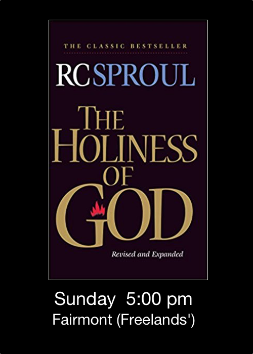2018-02-16 - lg - sproul holiness of god